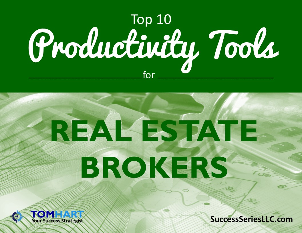 real estate borkers productivity tools